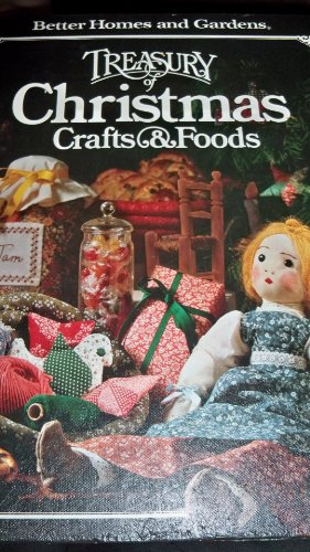 9780696000256: Better Homes and Gardens Treasury of Christmas Crafts & Foods