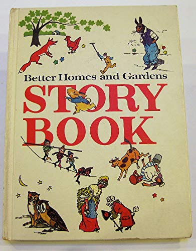 Better Homes and Gardens Story Book: Editor-Betty O'Connor