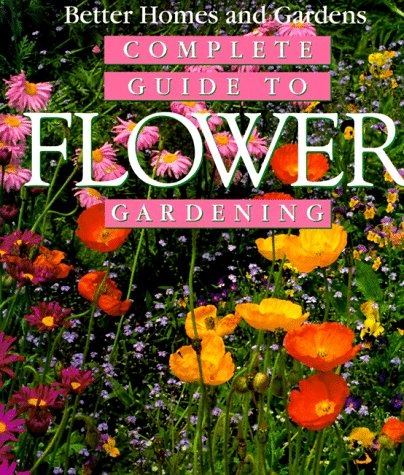 9780696000577: Complete Guide to Flower Gardening