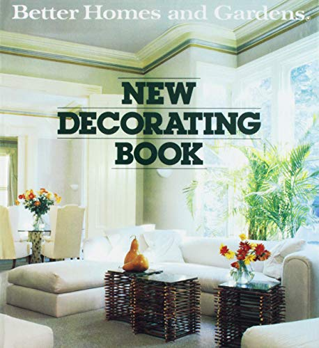 Better Homes and Gardens New Decorating Book