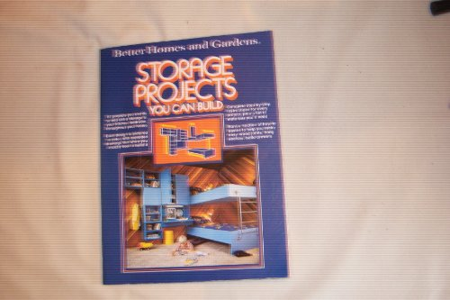 9780696001451: Better Homes and Gardens Storage Projects You Can Build