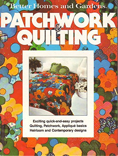 9780696001758: Better Homes and Gardens Patchwork and Quilting (Better homes and gardens books)