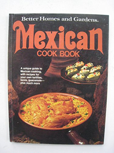 9780696002151: Better Homes and Gardens Mexican Cook Book