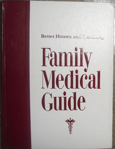 Better Homes And Gardens Family Medical Guide By Cooley Donald G