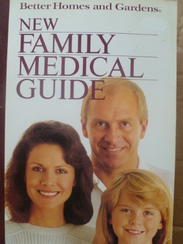 Better Homes and Gardens New Family Medical: Edwin Kiester, Kelly