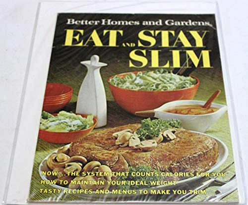 9780696004407: Better Homes and Gardens Eat & Stay Slim