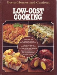 9780696005411: Better Homes and Gardens Low-Cost Cooking