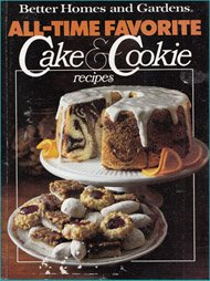 9780696006203: Better Homes and Gardens All-Time Favorite Cake & Cookie Recipes