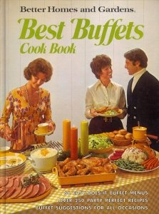 Better Homes and Gardens Best Buffets Cook: Dooley, Don (editor)