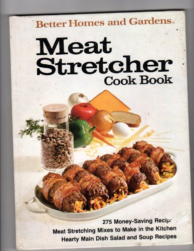 Better Homes and Garden Meat Stretcher Cook: Various Authors