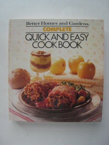 Better Homes and Gardens Complete Quick and: Jill Burmeister (Other