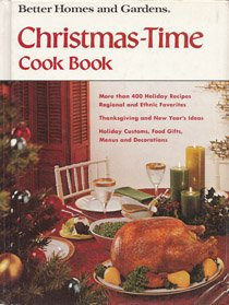 Better homes and gardens Christmas time cook book (Better homes and gardens books)