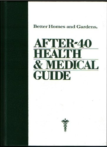 Better Homes and Gardens After 40 Health and Medical Guide: Cooley, Donald G.