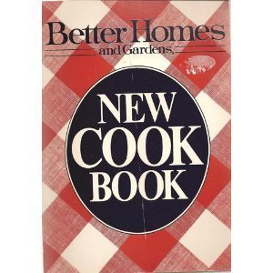 Perfect Better Homes And Gardens New Cook Book: Better Homes And