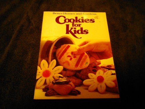 9780696008658: Better Homes and Gardens Cookies for Kids (Better Homes & Gardens)