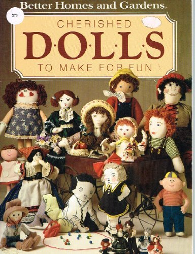 9780696010774: Cherished Dolls to Make for Fun
