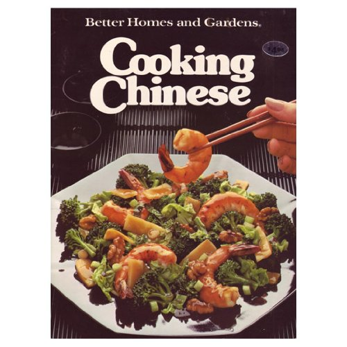 9780696010958: Better Homes and Gardens Cooking Chinese (Better homes and gardens books)