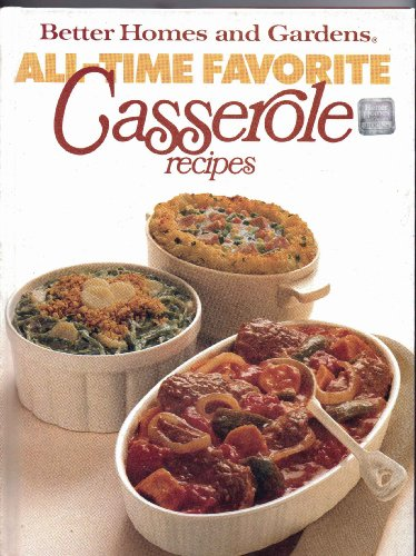 9780696011054: Better Homes and Gardens All-Time Favorite Casserole Recipes