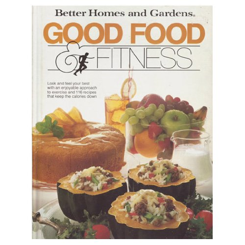 Better Homes and Gardens Good Food and: No Author
