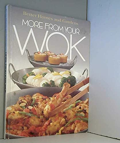 9780696011252: Better Homes and Gardens More from Your Wok