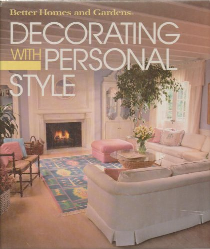 9780696011702: Better Homes and Gardens Decorating With Personal Style