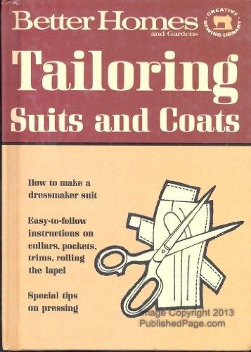 9780696012037: Tailoring Suits and Coats; Better Homes and Gardens Creative Sewing Library