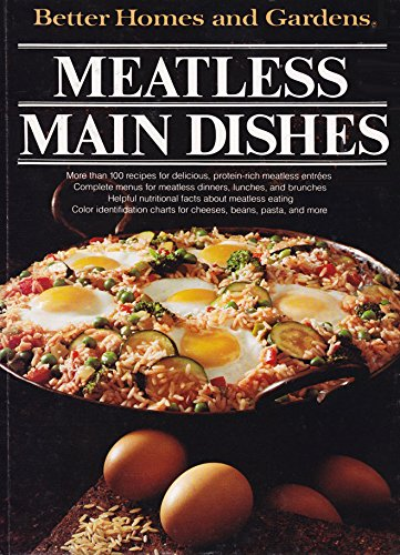 Better Homes And Gardens Meatless Main Dishes Better
