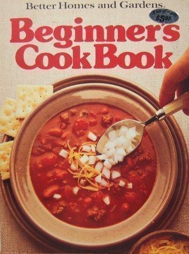 9780696013102: Better Homes and Gardens Beginner's Cook Book (Better homes and gardens books)