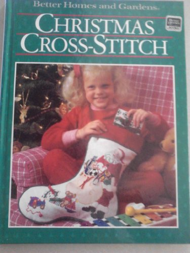 9780696016202: Christmas Cross-Stitch (Better Homes and Gardens)