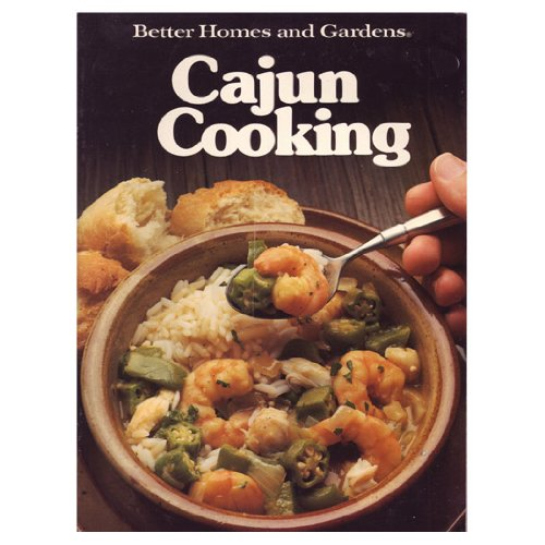 9780696016752: Better Homes and Gardens Cajun Cooking