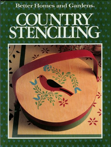 9780696017056: Better Homes and Gardens Country Stenciling