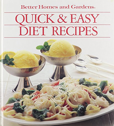 9780696017353: Quick and Easy Diet Recipes (Better Homes and Gardens)
