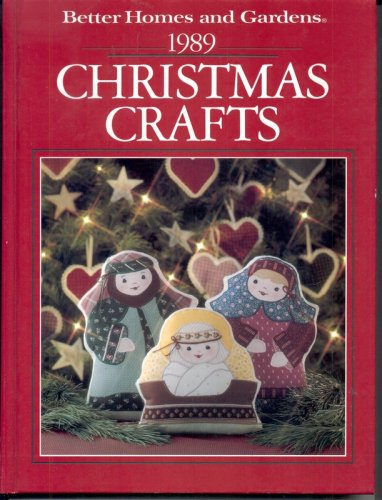 9780696017964: Better Homes and Gardens 1989 Christmas Crafts