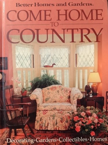 Better Homes and Gardens Come Home to Country