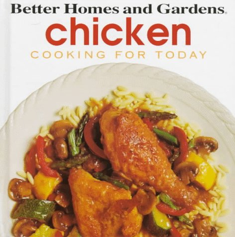 9780696018435: Chicken (Better Homes and Gardens(R): Cooking for Today)