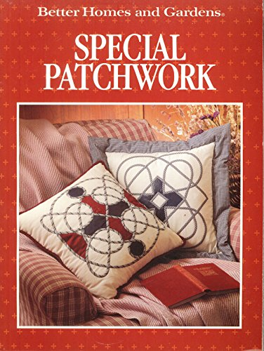 9780696018510: Better Homes and Gardens Special Patchwork