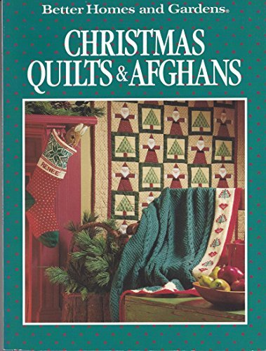 9780696018572: Better Homes and Gardens Christmas Quilts and Afghans