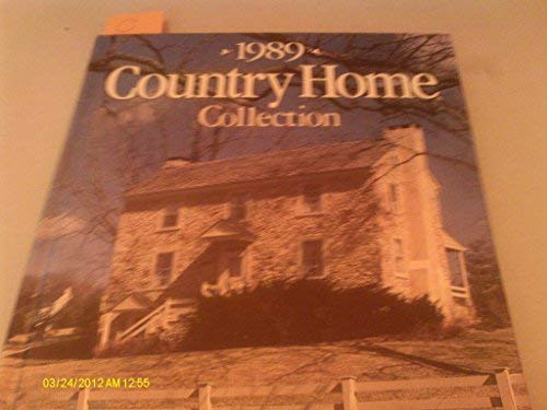 Country Home Collection, 1989 (0696018748) by Better Homes and Gardens Editors