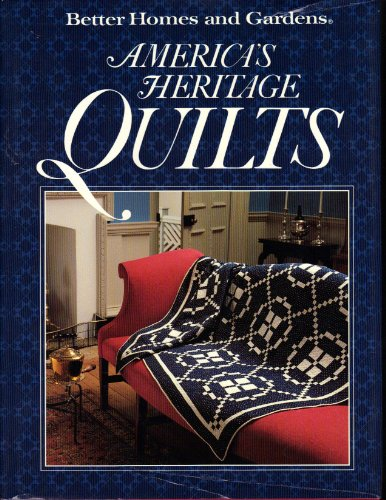 9780696019050: Better Homes and Gardens America's Heritage Quilts