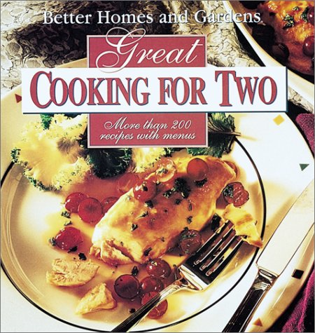 9780696019722: Better Homes and Gardens Great Cooking for Two
