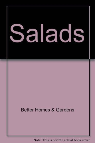 Better Homes and Gardens Salads (Better Homes & Gardens Test Kitchen)