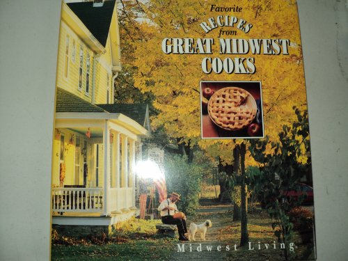 9780696019784: Favorite Recipes from Great Midwest Cooks