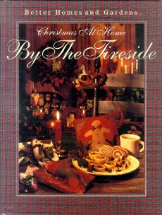 9780696019838: Better Homes and Gardens Christmas at Home: By the Fireside
