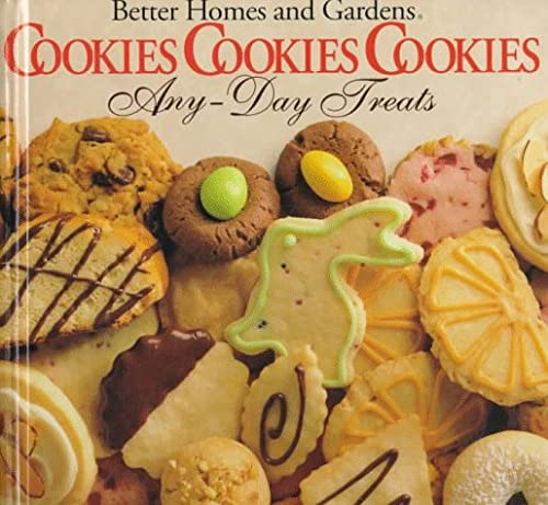 9780696019876: Better Homes and Gardens Cookies, Cookies, Cookies Any-Day Treats/Christmastime Treats