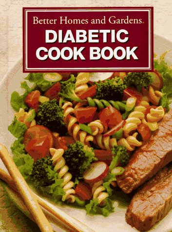 Better Homes and Gardens Diabetic Cookbook: Better Homes &