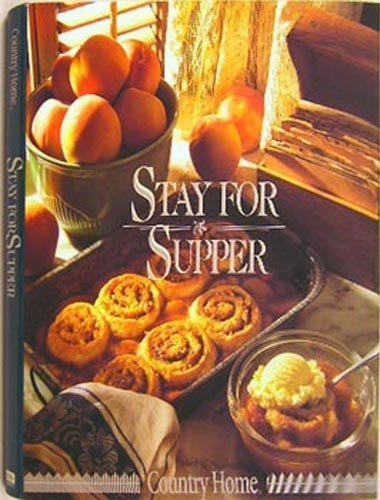 Stay for Supper (Country Home)
