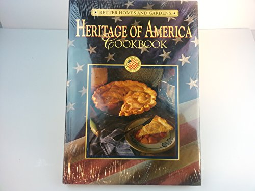 9780696019951: Heritage of America Cookbook (Better Homes & Gardens Test Kitchen)