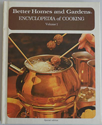 9780696020216: Better Homes and Gardens Encyclopedia of Cooking - Volume 1
