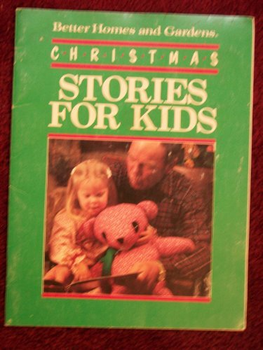 Christmas Stories for Kids (0696021102) by Better Homes and Gardens