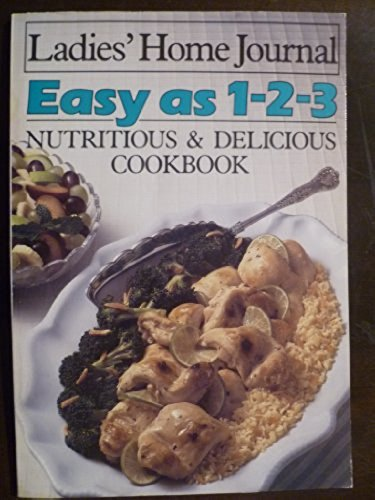 9780696021527: EASY AS 1-2-3: NUTRITIOUS & DELICIOUS COOKBOOK